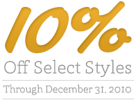10% off select styles through December 31, 2010